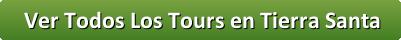 button_ver-todos-los-tours-en-tierra-santa